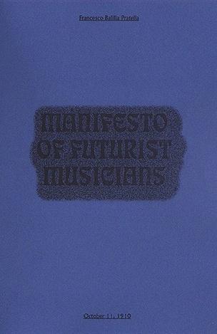 Manifesto of Futurist Musicians