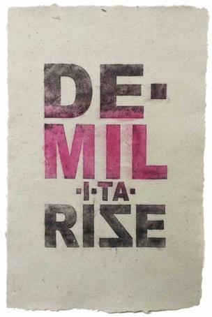 DE•MIL•I•TA•RISE Print