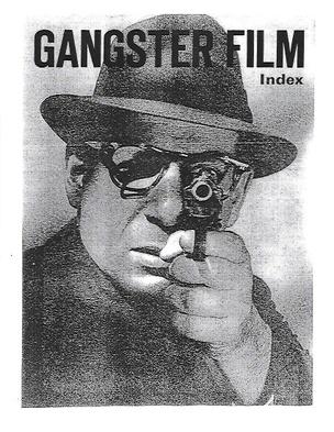 Gangster Film Index