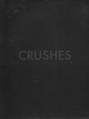 Crushes Section A