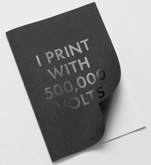I PRINT WITH 500,000 VOLTS