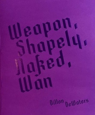Weapon, Shapely, Naked, Wan