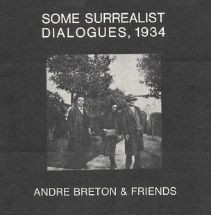 Some Surrealist Dialogues, 1934