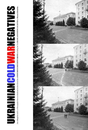 Ukrainian Cold War Negatives 18/45