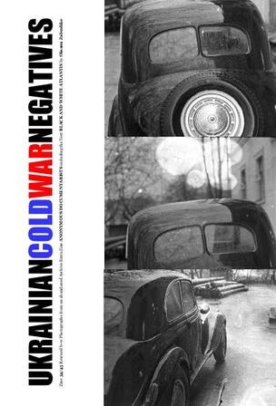 Ukrainian Cold War Negatives 34/45