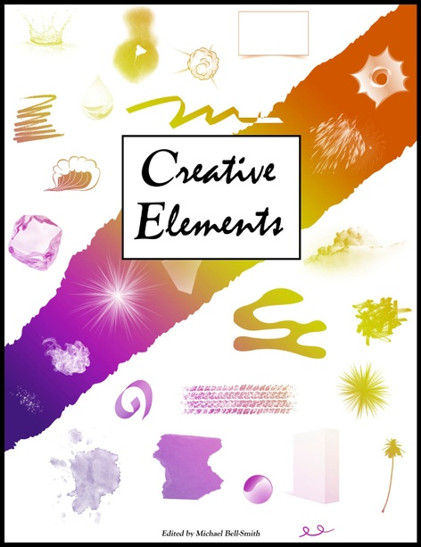 <i>Creative Elements</i> & <i>Michael Bell-Smith</i>