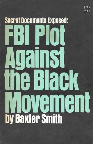 Secret Documents Exposed : FBI Plot Against the Black Movement