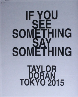 If You See Something Say Something
