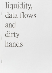 Liquidity, Data Flows, and Dirty Hands
