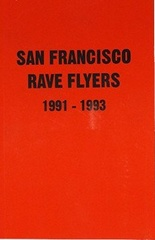 San Francisco Rave Flyers
