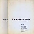 Vocation/Vacation