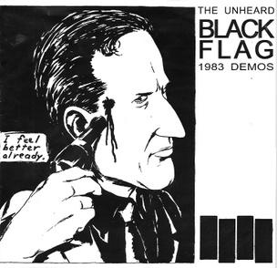 "The Unheard Black Flag 1983 Demos [7""]"