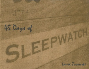 45 Days of Sleepwatch