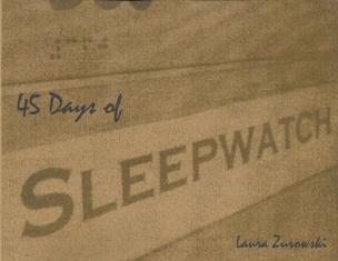 45 Days of Sleepwatch