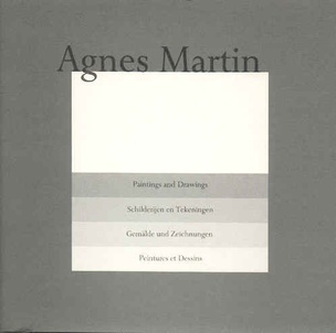 Agnes Martin : Paintings and Drawings