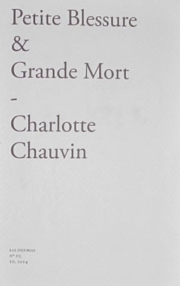 Petite Blessure & Grand Mort