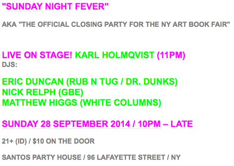 SUNDAY NIGHT FEVER - CLOSING PARTY FOR NY ART BOOK FAIR
