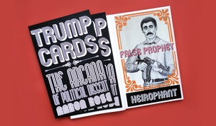 Trump Cards : The Arcana of Political Dissent