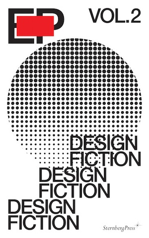 EP, Vol. 2 : Design Fiction