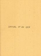 Survival Of An Idea