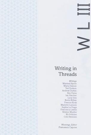 Weaving Language III: Writing in Threads