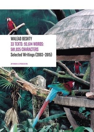 Walead Beshty : 33 Texts : 93,614 Words : 581,035 Characters