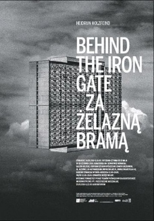 Behind the Iron Gate / Za Zelazna Brama