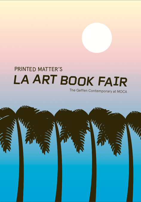 Printed Matter's LA ART BOOK FAIR 2015