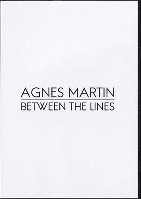Agnes Martin : Between the Lines