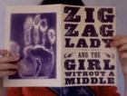 Zig Zag Lady